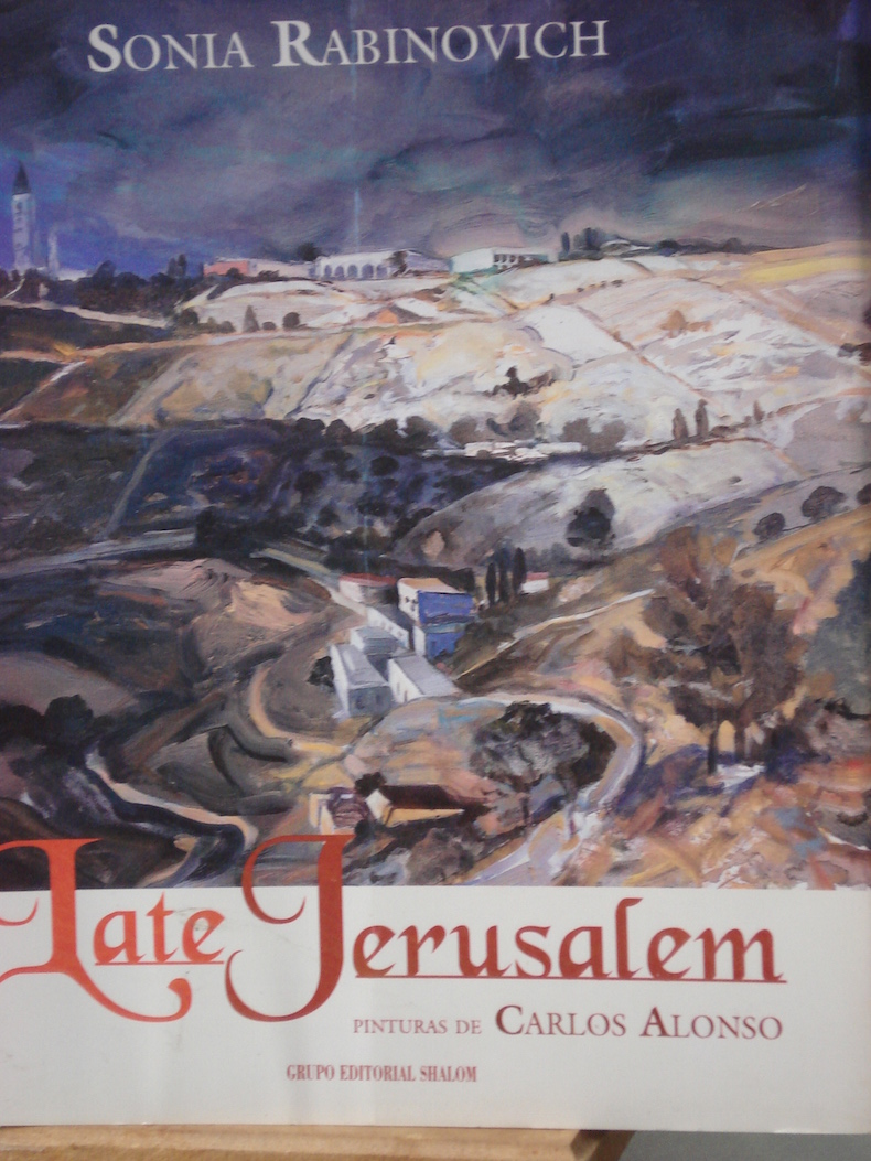 """Late Jerusalem"" (con pinturas de Carlos Alonso)"
