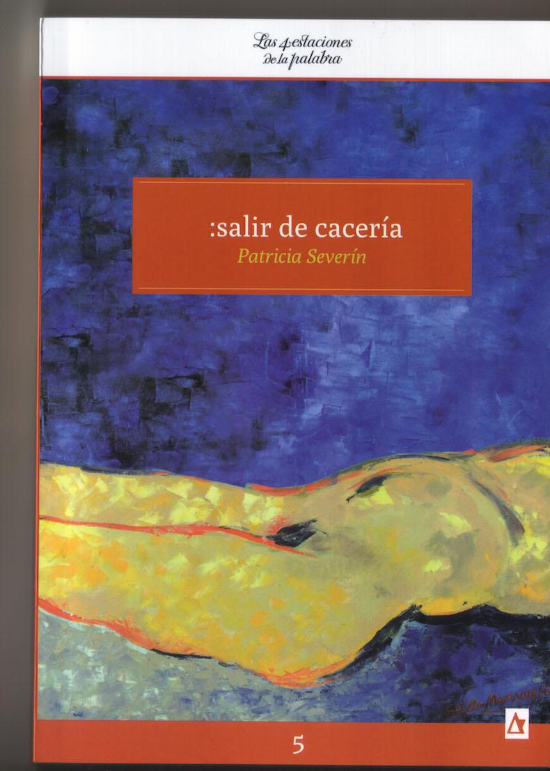 """la novela """":salir de cacería"""" (2013)"""