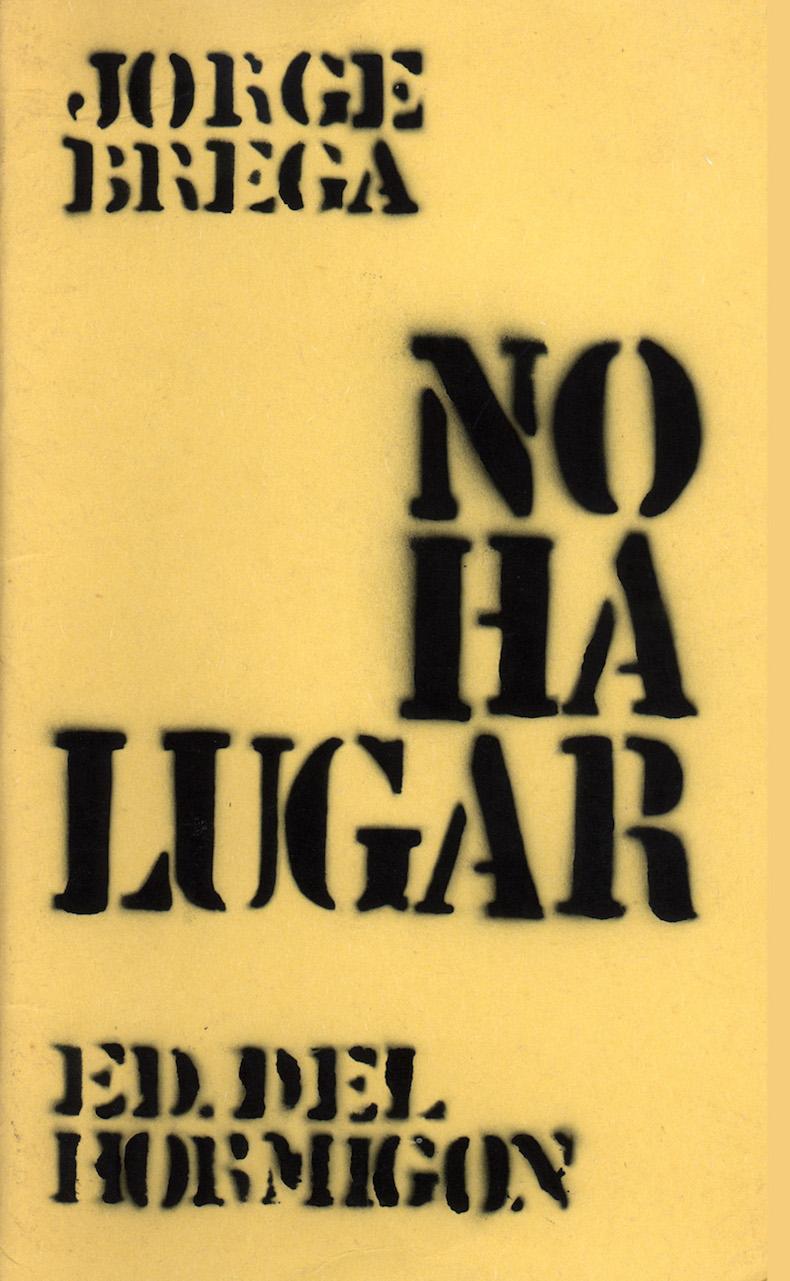"""""""No ha lugar"""" (Ediciones del Hormigón, 1975)"""