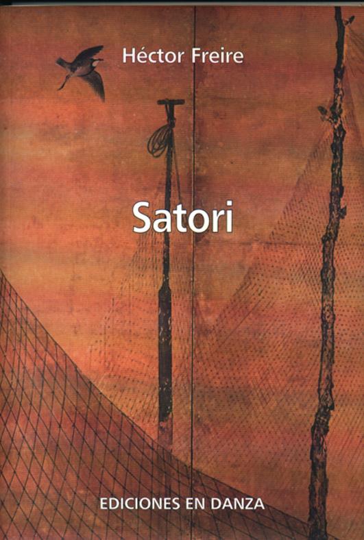 """Satori"" (2010; con segunda edición, castellano-francés, en 2013)"