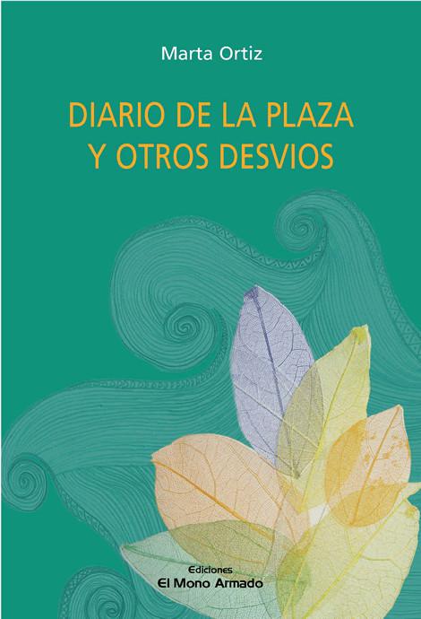 """""""Diario de la plaza y otros desvíos"""""""