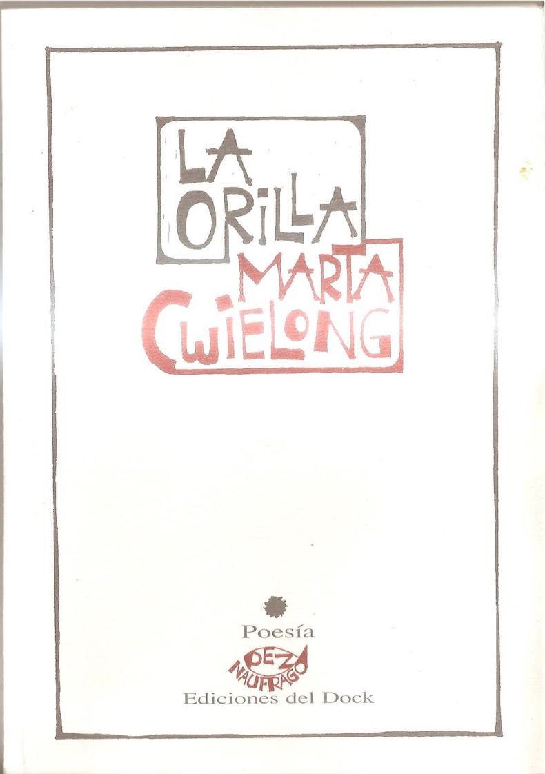 """""""La orilla"""" (Ediciones del Dock, 2016)"""