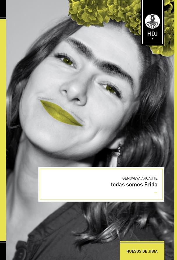 """""""Todas somos Frida"""" (2010)"""