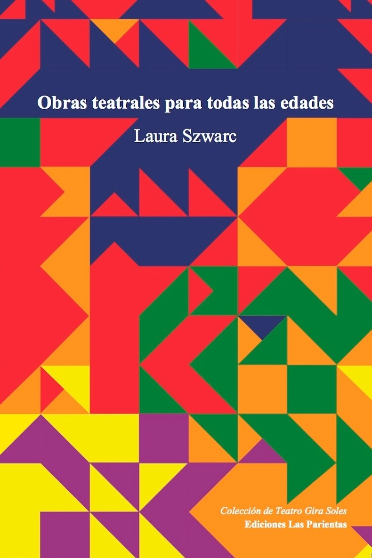 """""""Obras teatrales para todas las edades"""" (2014)"""