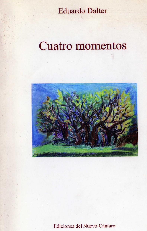 """""""Cuatro momentos"""", 2009"""