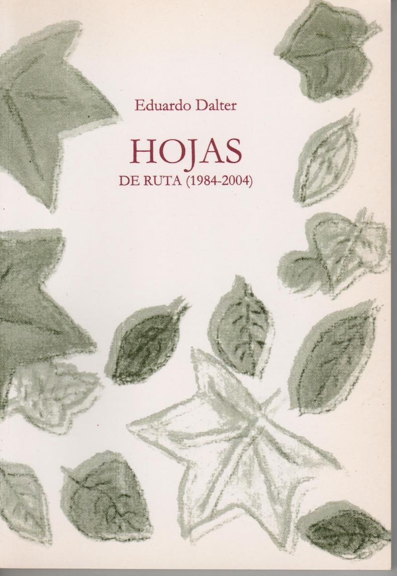 """Hojas de ruta"" (1984-2004)"