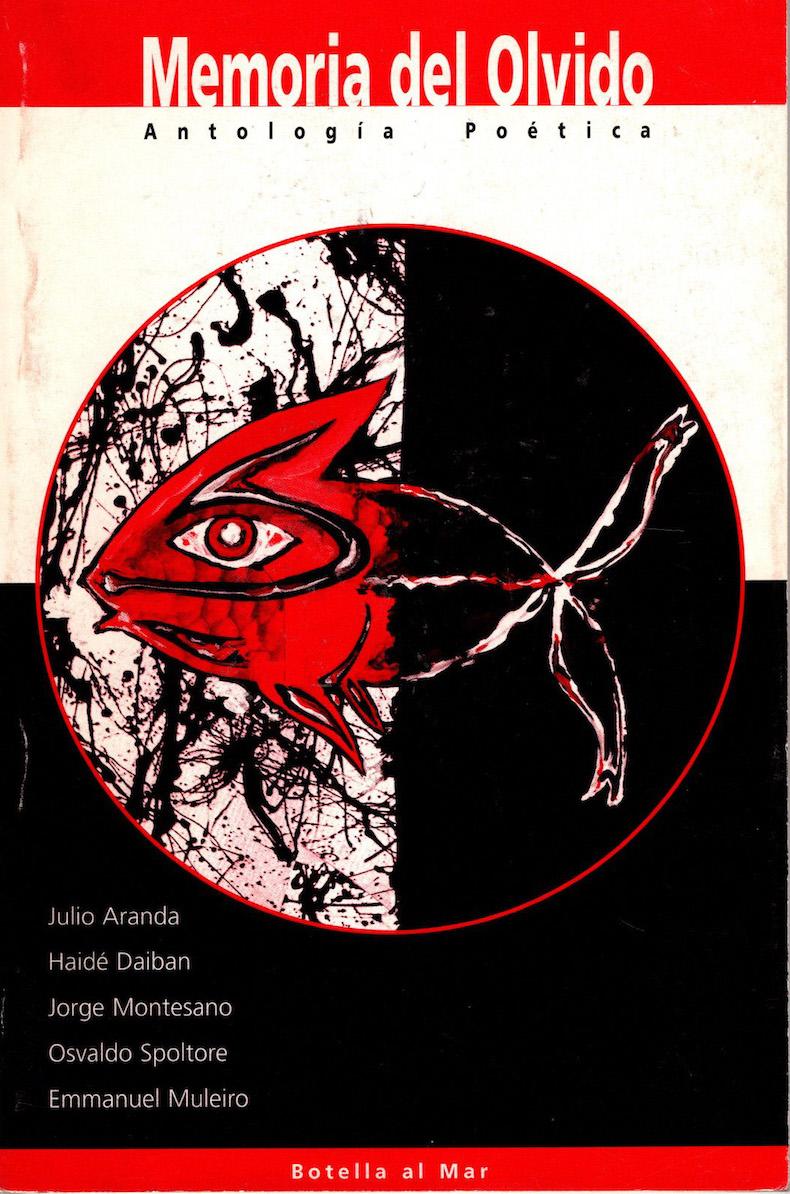 Osvaldo Spoltore – Antología – Memoria del olvido