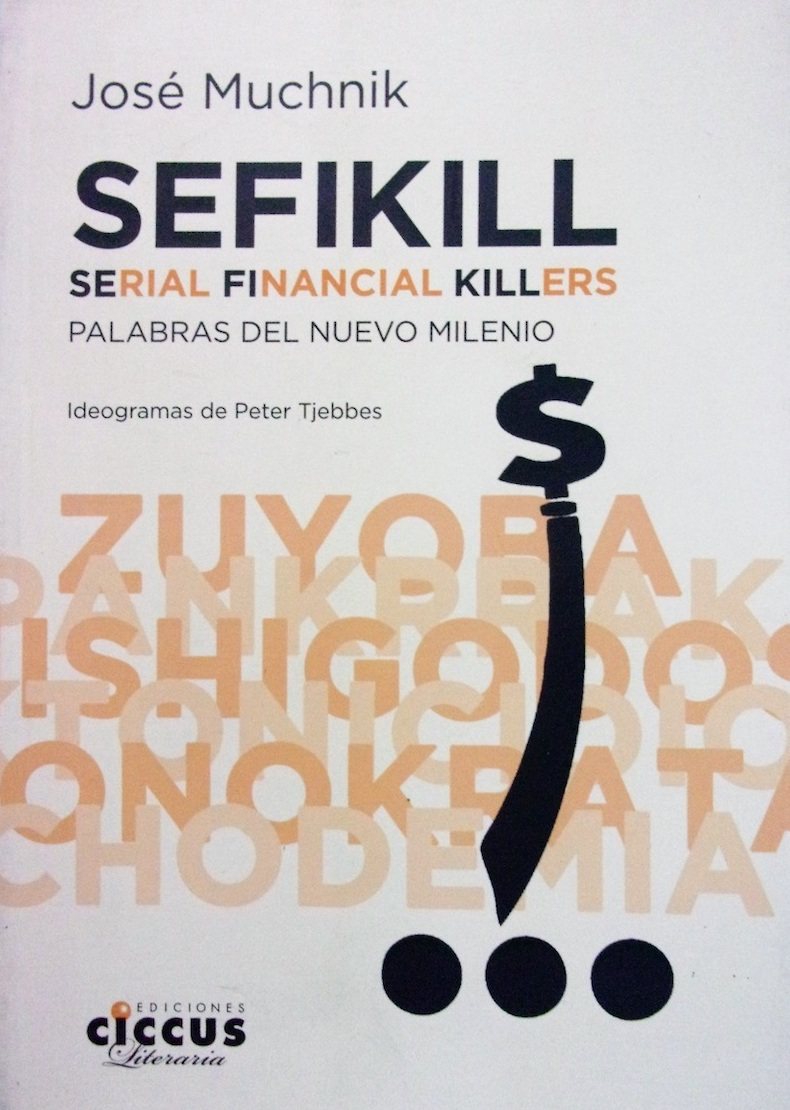Libro Muchnik 20 - Sefikill. Serial financial killers