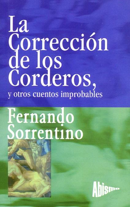 Libro Sorrentino 22 - La correccion de los corderos, y otros cuentos improbables
