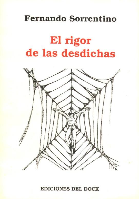 Libro Sorrentino 34 - El rigor de las desdichas