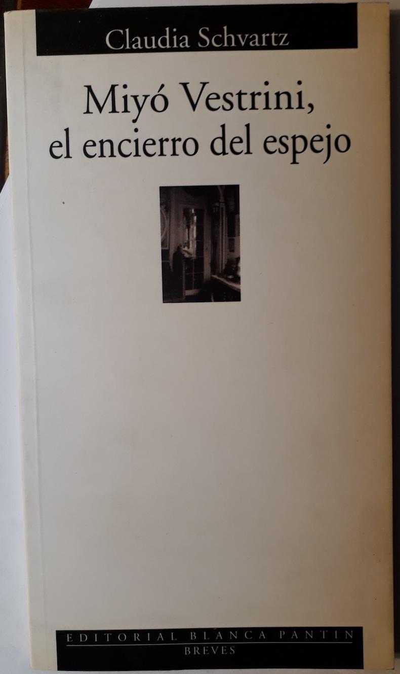 Libro Schvartz 7 - Miyo Vestri ni, el encierro del espejo